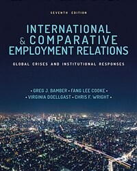 International & comparative employment relations : global crises and institutional responses / 7th ed