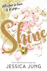 Shine (Paperback)