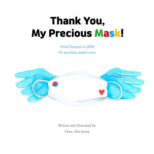 Thank You, My Precious Mask!