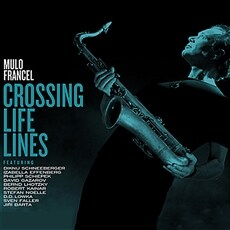[수입] Mulo Francel - Crossing Life Lines