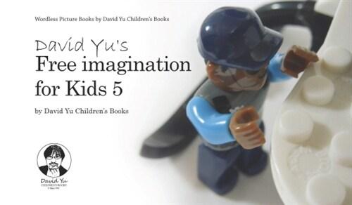 David Yus Free imagination for Kids 5