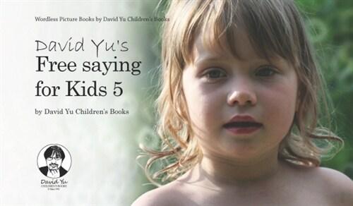 David Yus Free saying for Kids 5