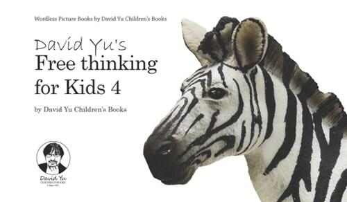 David Yus Free thinking for Kids 4