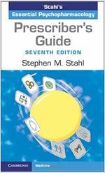 Prescriber's Guide : Stahl's Essential Psychopharmacology (Paperback, 7 Revised edition)