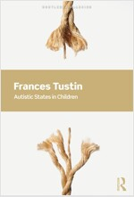 Autistic States in Children (Paperback, 3 New edition)