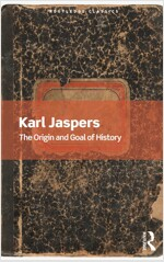 The Origin and Goal of History (Paperback, 1)