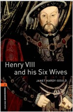 Oxford Bookworms Library: Level 2:: Henry VIII and his Six Wives (Paperback)