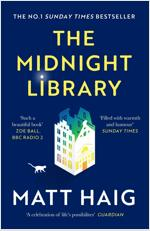 The Midnight Library : The No.1 Sunday Times bestseller and worldwide phenomenon (Paperback, Main)
