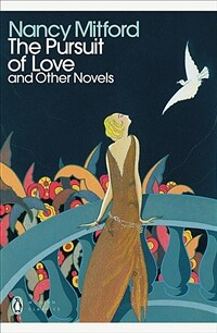 The Pursuit of Love : With Love in a Cold Climate and The Blessing (Paperback)