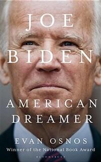 Joe Biden : American Dreamer (Paperback)