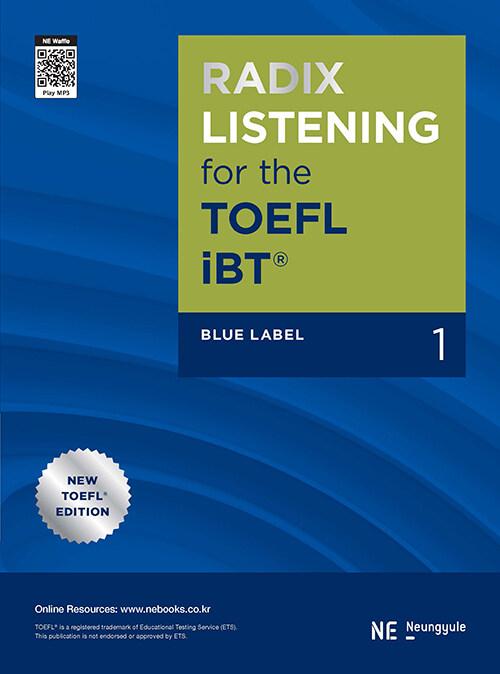 Radix Listening for The TOEFL iBT Blue Label 1