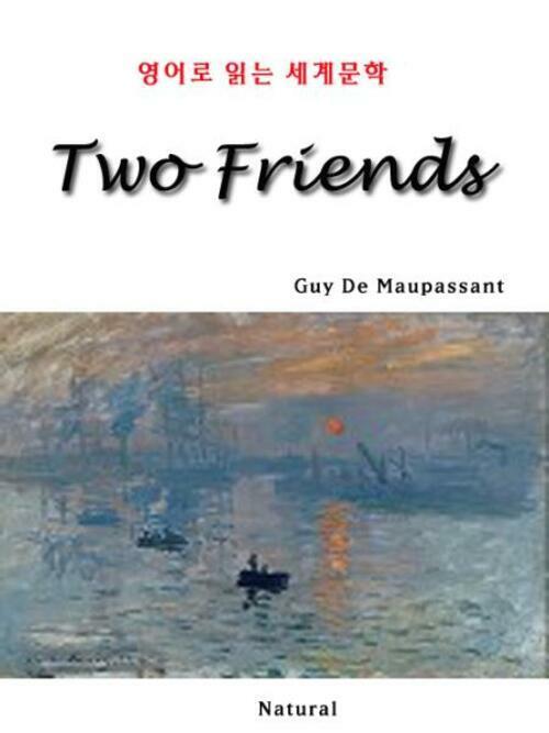 Two Friends - 영어로 읽는 세계문학