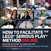 How to Facilitate the LEGO® Serious Play® Method Online (Paperback)