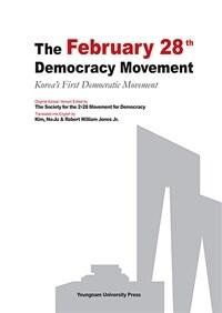 The February 28th democracy movement : Korea's first domocratic movement