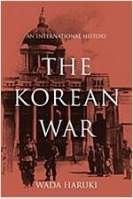 The Korean War: An International History (Hardcover)