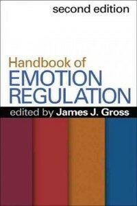 Handbook of emotion regulation 2nd ed