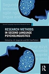 Research Methods in Second Language Psycholinguistics (Paperback)