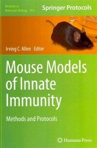 Mouse models of innate immunity : methods and protocols