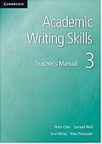 Academic Writing Skills 3 Teachers Manual (Paperback)