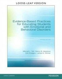 Evidence-based practices for educating students with emotional and behavioral disorders 2nd ed