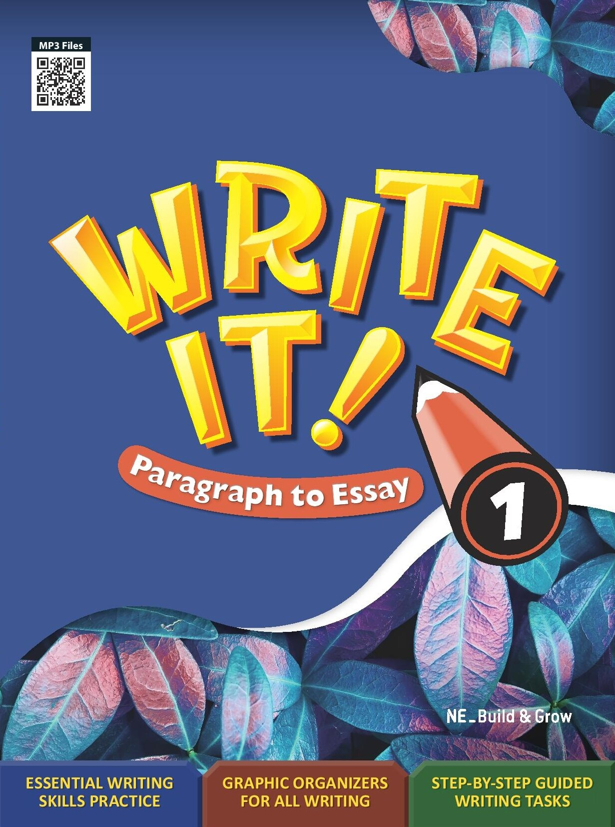 Write It! Paragraph to Essay 1 (Student Book + Workbook)