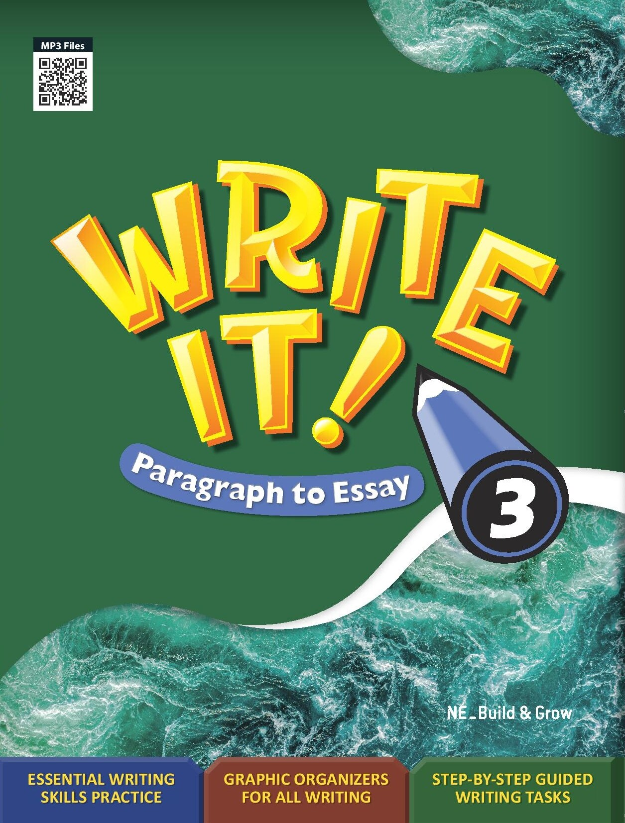 Write It! Paragraph to Essay 3 (Student Book + Workbook)