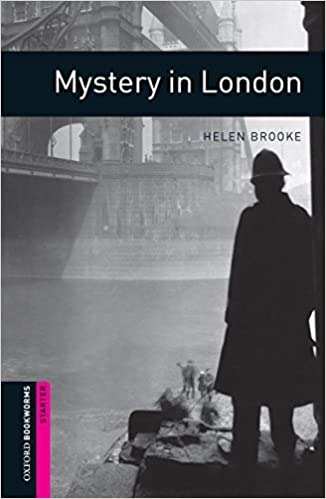 Oxford Bookworms Library Starter : Mystery in London (Paperback)