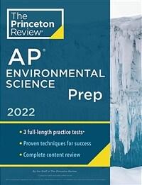 Princeton Review AP Environmental Science Prep, 2022: Practice Tests + Complete Content Review + Strategies & Techniques (Paperback)