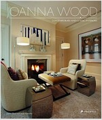 Joanna Wood: Interiors for Living (Hardcover)