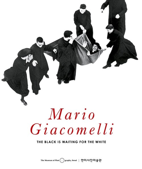 Mario Giacomelli : The Black is Waiting for the White