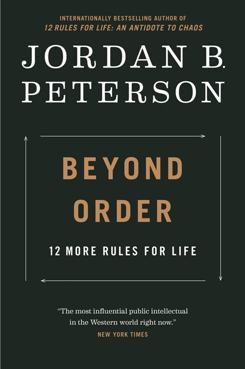 Beyond Order: 12 More Rules for Life (Hardcover)