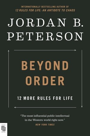 Beyond Order: 12 More Rules for Life (Paperback)
