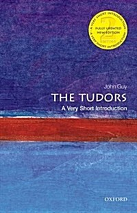 The Tudors: A Very Short Introduction (Paperback, 2 Revised edition)