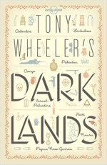 Tony Wheeler's Dark Lands (Paperback)