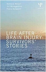 Life After Brain Injury : Survivors' Stories (Paperback)