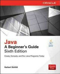 Java : a beginner's guide 6th ed