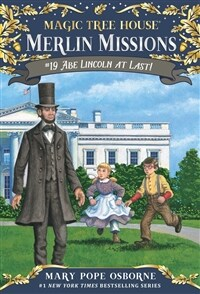 Merlin Mission #19 : Abe Lincoln at Last! (Paperback)