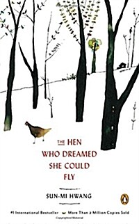 The Hen Who Dreamed She Could Fly (Paperback, Deckle Edge)