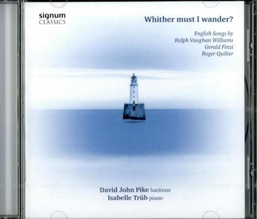 [수입] Whither must I Wander? (본 윌리엄스, 핀치 & 퀼터 : 가곡집)