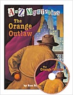 A to Z Mysteries #O : The Orange Outlaw (Paperback + Audio CD 2장)