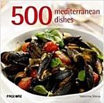 500 Mediterranean Dishes (Hardcover)