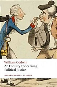 An Enquiry Concerning Political Justice (Paperback)
