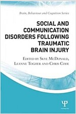 Social and Communication Disorders Following Traumatic Brain Injury (Paperback, 2 New edition)