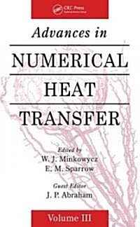 Advances in Numerical Heat Transfer (Hardcover)