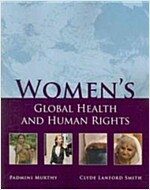 Women's Global Health and Human Rights (Paperback)