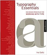 Typography Essentials: 100 Design Principles for Working with Type (Hardcover)