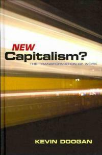 New capitalism? : the transformation of work
