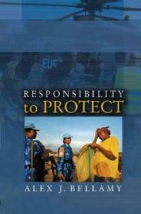 Responsibility to protect : the global effort to end mass atrocities