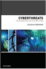 Cyberthreats: The Emerging Fault Lines of the Nation State (Hardcover)