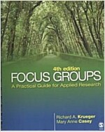 Focus Groups: A Practical Guide for Applied Research (Paperback, 4th)